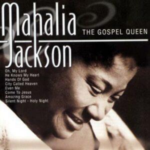 Jackson Mahalia -The gospel queen(CD)