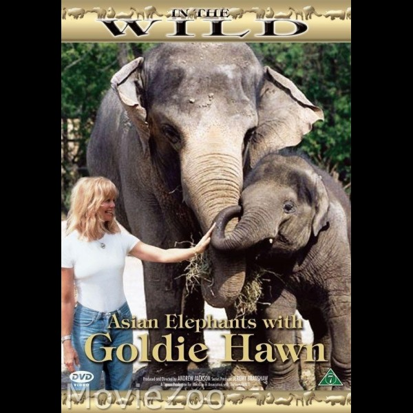 In the Wild - Asian Elephants with Goldie Hawn (DVD)