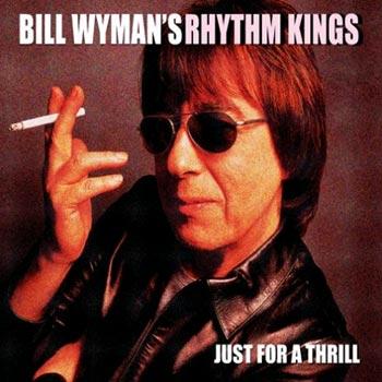 Wyman Bill - Just for a thrill (CD)