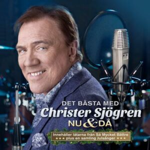 Sjögren Christer -Nu & då / Det bästa 1979-2018 (2cd)(CD)