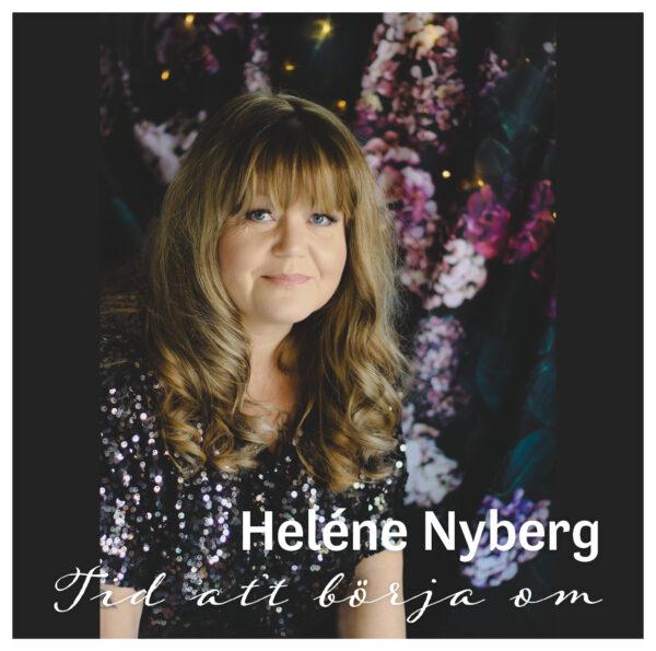 Nyberg Helene  - Tid att börja om (CD)